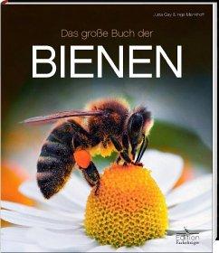 Das große Buch der Bienen - Gay, Jutta; Menkhoff, Inga