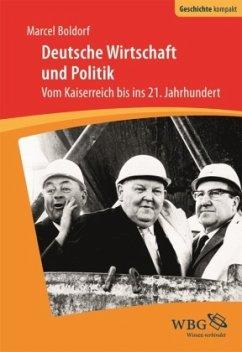 Deutsche Wirtschaft und Politik - Boldorf, Marcel