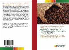 Assinatura magnética em diferentes áreas de manejo na cultura de café