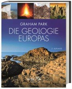 Die Geologie Europas - Park, Graham