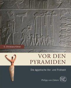 Vor den Pyramiden - Köhler, Eva Christiana