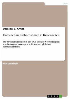 Unternehmensübernahmen in Krisenzeiten (eBook, ePUB)