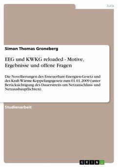 EEG und KWKG reloaded - Motive, Ergebnisse und offene Fragen (eBook, ePUB)