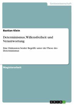 Determinismus, Willensfreiheit und Verantwortung (eBook, ePUB)
