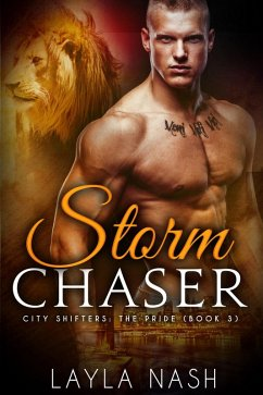 Storm Chaser (City Shifters: the Pride, #3) (eBook, ePUB)