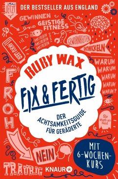 Fix & fertig (eBook, ePUB) - Wax, Ruby