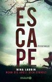 ESCAPE - Wenn die Angst dich einholt (eBook, ePUB)