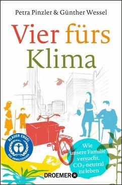 Vier fürs Klima (eBook, ePUB) - Pinzler, Petra; Wessel, Günther