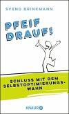 Pfeif drauf! (eBook, ePUB)