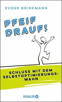 Pfeif drauf! (eBook, ePUB) - Brinkmann, Svend