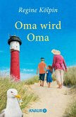 Oma wird Oma (eBook, ePUB)