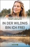 In der Wildnis bin ich frei (eBook, ePUB)