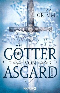 Die Götter von Asgard (eBook, ePUB) - Grimm, Liza