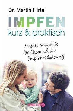 Impfen kurz & praktisch (eBook, ePUB) - Hirte, Martin