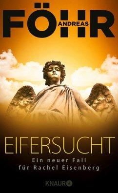 Eifersucht / Rachel Eisenberg Bd.2 (eBook, ePUB) - Föhr, Andreas