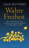 Wahre Freiheit (eBook, ePUB)