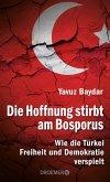 Die Hoffnung stirbt am Bosporus (eBook, ePUB)