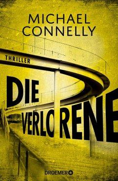 Die Verlorene / Harry Bosch Bd.21 (eBook, ePUB) - Connelly, Michael