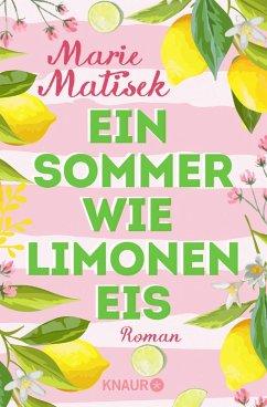 Ein Sommer wie Limoneneis (eBook, ePUB) - Matisek, Marie