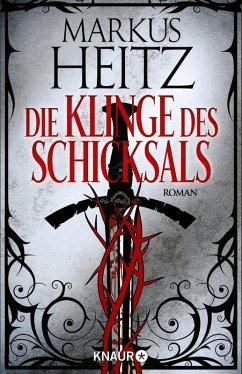Die Klinge des Schicksals (eBook, ePUB) - Heitz, Markus