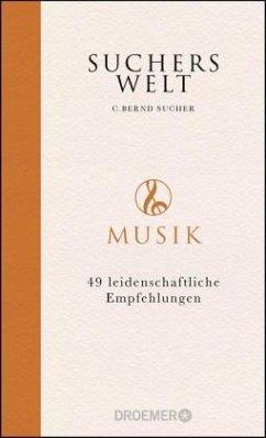 Suchers Welt: Musik - Sucher, C. Bernd
