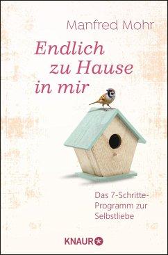 Endlich zu Hause in mir - Mohr, Manfred