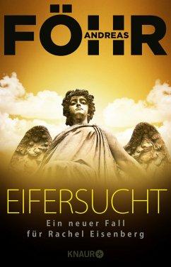 Eifersucht / Rachel Eisenberg Bd.2 - Föhr, Andreas