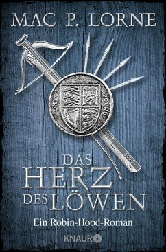 Das Herz des Löwen / Robin Hood Bd.2 - Lorne, Mac P.