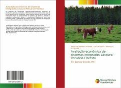Avaliação econômica de sistemas integrados Lavoura-Pecuária-Floresta