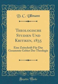 Theologische Studien Und Kritiken, 1835