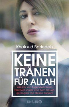 Keine Tränen für Allah - Bariedah, Kholoud