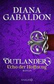 Outlander - Echo der Hoffnung / Highland Saga Bd.7
