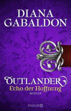 Outlander - Echo der Hoffnung / Highland Saga Bd.7 - Gabaldon, Diana