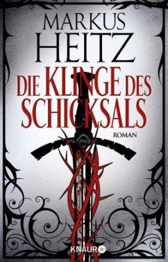 Die Klinge des Schicksals - Heitz, Markus