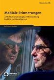 Mediale Erinnerungen (eBook, PDF)