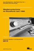 Medienumbrüche im Rundfunk seit 1950 (eBook, PDF)