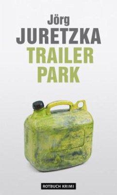 TrailerPark (Mängelexemplar) - Juretzka, Jörg