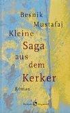 Kleine Saga aus dem Kerker (Mängelexemplar)