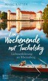 Ein Wochenende mit Tucholsky (Mängelexemplar)