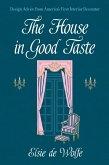 The House in Good Taste (eBook, ePUB)