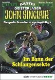 Im Bann der Schlangensekte / John Sinclair Bd.2060 (eBook, ePUB)