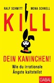 Kill dein Kaninchen! (eBook, ePUB)