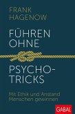 Führen ohne Psychotricks (eBook, ePUB)