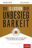 Die Illusion der Unbesiegbarkeit (eBook, ePUB)