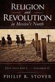 Religion and Revolution in Mexico's North (eBook, ePUB)
