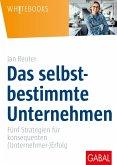 Das selbstbestimmte Unternehmen (eBook, PDF)