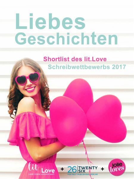 LiebesGeschichten (eBook, ePUB) - Greger, Stephi; Naarmann, Sandra; Kollé, Jasmin; Whiscy, Jasmin; Plötz, Viola