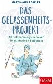 Das Gelassenheitsprojekt (eBook, ePUB)
