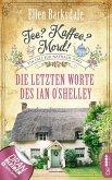 Die letzten Worte des Ian O'Shelley / Tee? Kaffee? Mord! Bd.2 (eBook, ePUB)