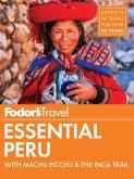 Fodor's Essential Peru (eBook, ePUB)